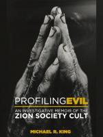 Profiling Evil: An Investigative Memoir of the Zion Society Cult