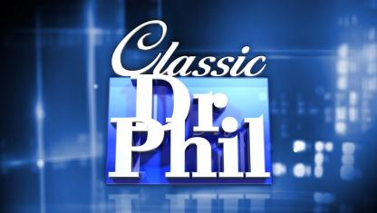 Graphic for classic episodes of Dr. Phil.
