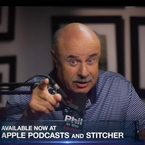 Dr. Phil speaking during his podcast
