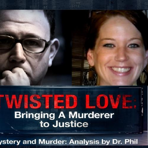 What Dr. Phil Says A Murderer 'Went Out Of His Way' To Do - Next 'Twisted Love: Bringing a Murderer to Justice,' Mystery and Murder: Analysis by Dr. Phil